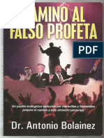 Camino al Falso Profeta Antonio Bolainez