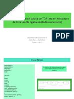 Una Implementación Básica de TDA Lista en Estructura Recursivos Copia
