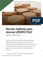 Receta_ Galletas Para Decorar ¡PERFECTAS!