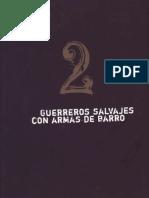 Capítulo 2 - Guerreros Salvajes Con Armas de Barro by Leqser