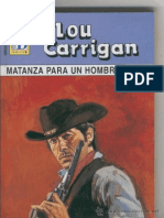 Carrigan Lou Matanza Para Un Hombre Solo