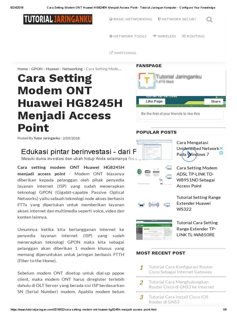 Cara Setting Modem Ont Huawei Hg8245h Menjadi Access Point