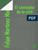 Martinez Marzoa, Felipe - El Concepto de Lo Civil
