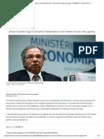 Paulo Guedes Liga e Convence Bolsonaro a Não Mexer No Teto Dos Gastos - 05-09-2019 - UOL Economia