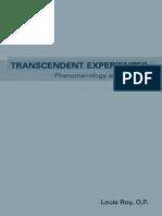 [Louis P. Roy] Transcendent Experiences Phenomeno