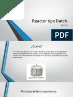Presentación reactor tipo batch