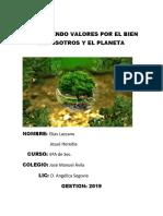 Aprendiendo Valores Por El Bien Denosotros y El Planeta Elias Lazcano y Josue Heredia