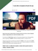 Así Fue Como Fidel Castro Llevó Al Mundo Al Borde de Una Guerra Nuclear