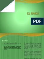 el raku