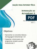 INTRODUÇÃO AO ACTIONSCRIPT 3