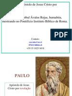 Parte I Paulo. Apostol de JC Por Revelação