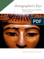 2001 - The Ethnographer 39 s Eye Ways of Seeing in Anthropology Anna Grimshaw