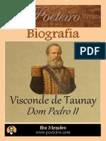 Dom Pedro II - Visconde de Taunay - Iba Mendes - Projeto Livro Livre