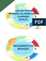 aplicacaoTecnicasMediacaoAudienciasConciliacao-julioCoelho-parteII.pdf