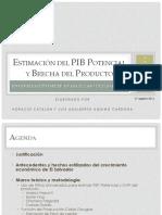ESTIMACIÓN DEL PIB POTENCIAL  Y BRECHA DEL PRODUCTO  UNA EVALUACIÓN EMPÍRICA PARA EL CASO DE EL SALVADOR