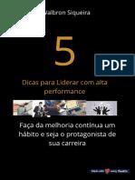 5 dicas para liderar com alta performance