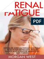 [Adrenal Reset, Stress, Hormones] Morgan West - Adrenal Fatigue_ Conquer Adrenal Fatigue Naturally - Reset Your Metabolism, Regain Energy And Hormone Balance In Just 7 Days! (2015).epub