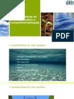 Cap 6 - Características do meio aquático e compartimentos e suas comunidades_2017.1.pptx