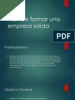 Plan de Formar Una Empresa Solida