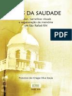 Teias da Saudade - Orkut, narrativas visuais e regeneração da memória em São Rafael-RN - Ebook