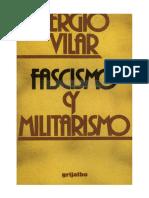 Sergio Vilar - Fascismo Y Militarismo