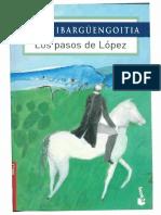 Jorge Ibargoengoitia. Los pasos de López.