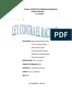 Ley 045 Contra El Racismo y Toda Forma de Discriminacion