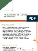 Clase 5 Fundamentos de La Etica Profesional