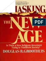 Unmasking the New Age - Groothuis, Douglas R., 1957