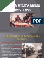 57613534-Primer-Militarismo-1827-1872.pptx