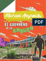 EL GUERRERO DE LA BASURA. Michael Reynolds