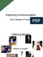 02 - Exploring Comm Models & Properties