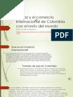 La Paz y El Comercio Internacional de Colombia [Autoguardado]