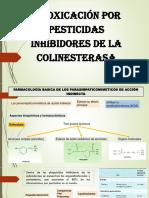INTOXICACIÓN POR PESTICIDAS INHIBIDORES DE LA COLINESTERASA