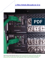 HowTo Install a Fibre Switch(Brocade) in 12 to 15 Steps