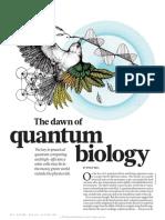 The Dawn of Quantum Biology