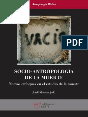 Socio Antropología De La Muerte Muerte Servicio De Redes