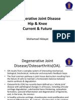 Degenerative Joint Disease Hip & Knee Prof MH