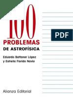 100 Problemas de Astrofisica - Eduardo Battener