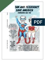 Jezzam and Tezzeract Save America