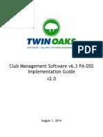 Twin Oaks Club Management Software v6.x PA DSS Implementation Guide v2.0