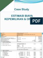 Estimasi Biaya Kepemilikan & Biaya Operasi-case Study