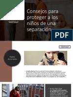 Consejos Para Proteger a Los Niños de Una Separación, Isabel Rangel