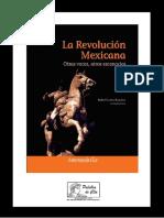 Autores Varios. - La Revolucion Mexicana. Otras Voces, Otros Escenarios [2008]