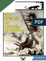 Un Drama en Livonia Ilustrado - Jules Verne