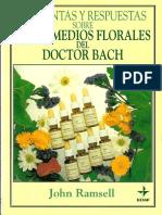 Preguntas y Respuestas Sobre Los Remedios Florales Del Dr. Bach - Ramsell, John