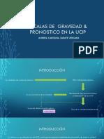 Escalas de Gravedad & Pronostico en La Ucip