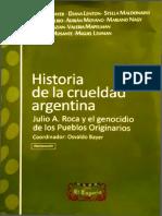 Historia de la crueldad argentina - Julio A Roca y el genocidio de los pueblos originarios.pdf