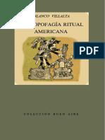 [Colección buen aires 10.] Blanco Villalta, Jorge Gastón - Antropofagía ritual americana (1948, Emecé Editores).pdf