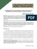 SOCIEDADE DE CONSUMIDORES NA VISÃO DE BAUMAN E DRUMMOND